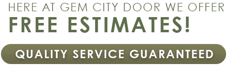 Here at Gem City Door we offer Free Estimates!